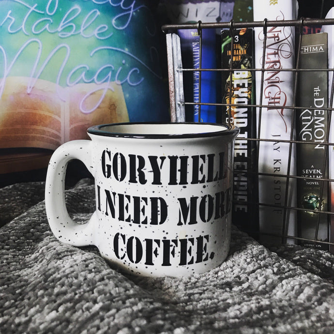 Goryhell I need more coffee