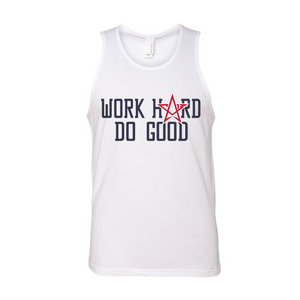 "Open image in slideshow, CA13 ""Work Hard Do Good"" Tank"