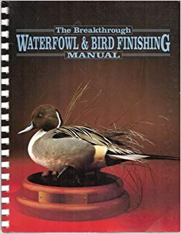 Waterfowl & Bird Finishing Manual - Matuska Taxidermy