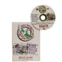 Mounting a Standing Wood Duck DVD