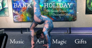 Bank Holiday : A Solstice Activation Party