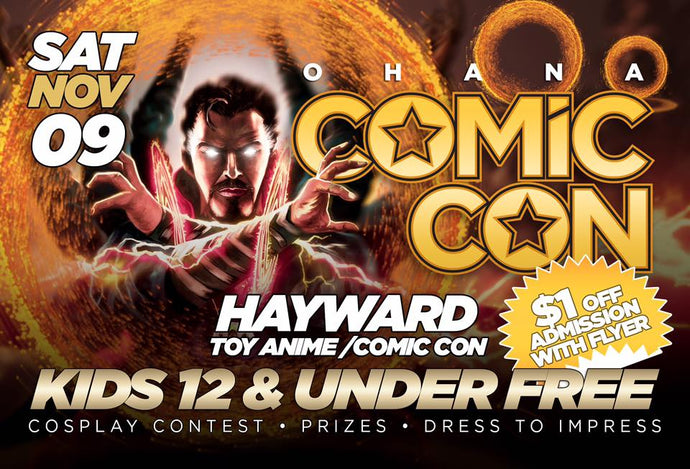 Hayward Toy-Anime-Comic Con - Hayward (November 9)