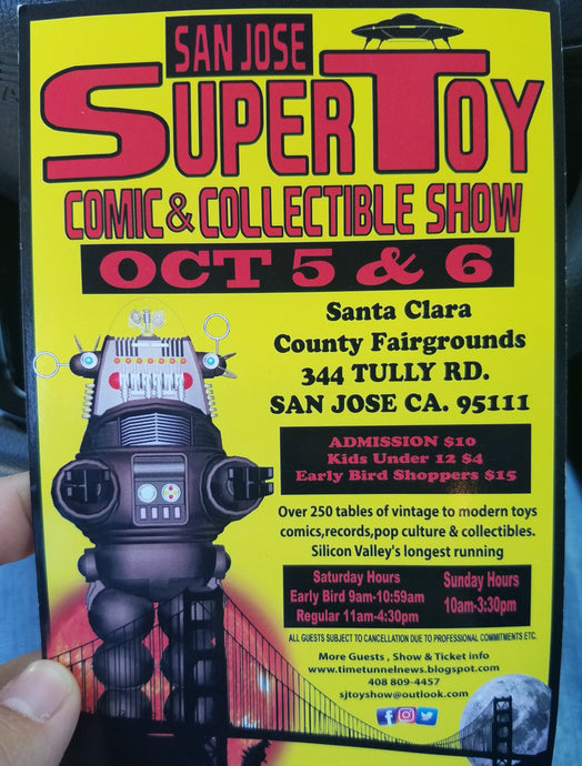 San Jose Super Toy Show (Oct 5-6)