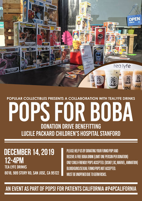 POPS FOR BOBA - A Popular Collectibles and Tea Lyfe Drinks Collaboration Event