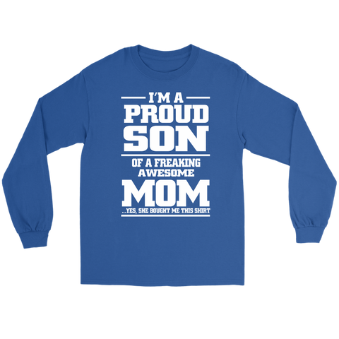 I'm a proud son of an awesome mom shirt