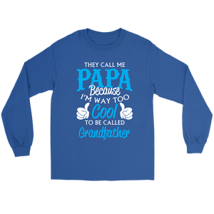 They call me Papa shirt