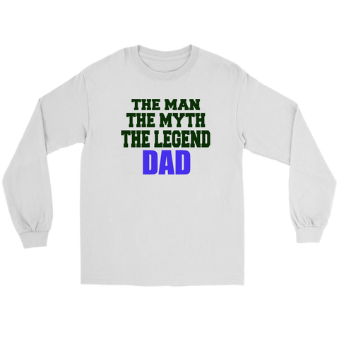 Image of The man, the myth, the legend, Dad shirt