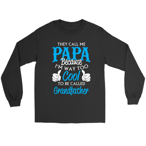 Image of They call me Papa shirt