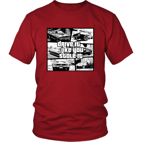 Image of Drive it like your stole it shirt