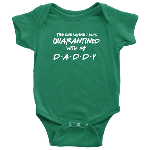 Quarantined with Daddy Baby Bodysuit