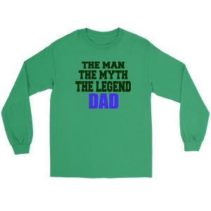 The man, the myth, the legend, Dad shirt