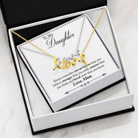 To My Daughter - From Mom - Scripted Love Necklace
