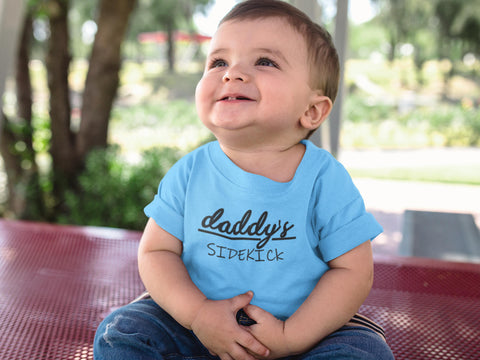 Daddy's Sidekick Infant T-shirt