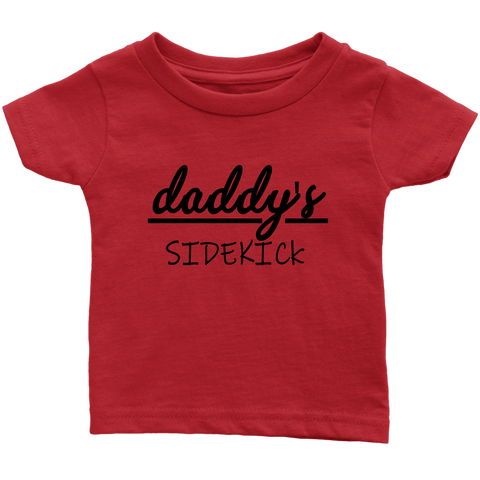Image of Daddy's Sidekick Infant T-shirt