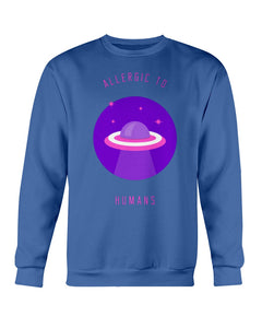Allergic to Humans Sweatshirt