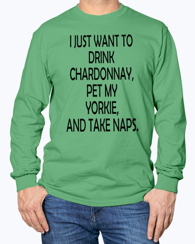 Image of Drink Chardonnay, Pet my Yorkie, and take naps sweatshirt
