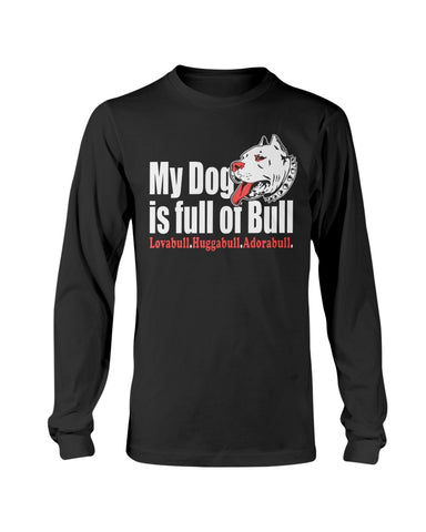 Image of Pitbull - My dog is full of bull sweatshirt