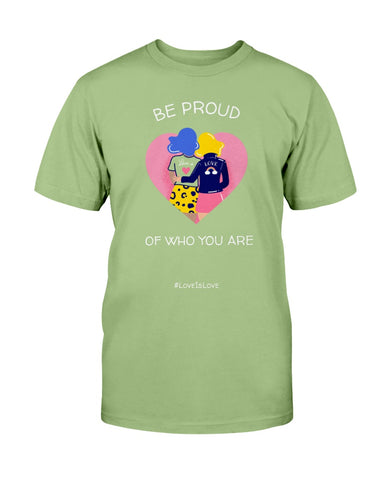 Image of Be Proud of Who You Are Unisex Tee