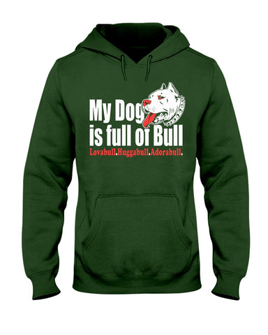 Image of Pitbull - My dog is full of bull hoodie