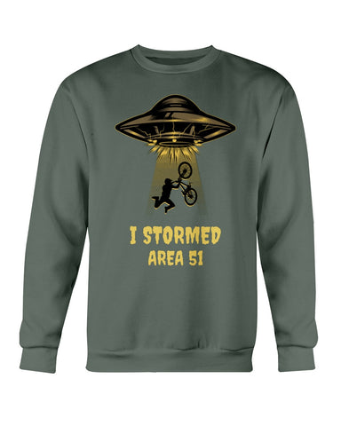 I Stormed Area 51 Sweatshirt