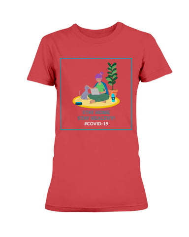 Stay Home Stay Heathy Missy T-Shirt