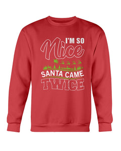I'm so Nice, Santa Came Twice Ugly Xmas Sweater
