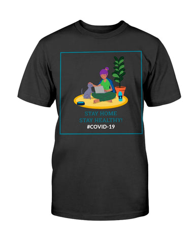 Image of Stay Home Stay Healthy T-shirt