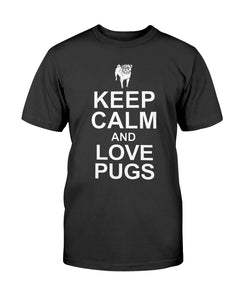 Keep Calm and Love Pugs tshirt