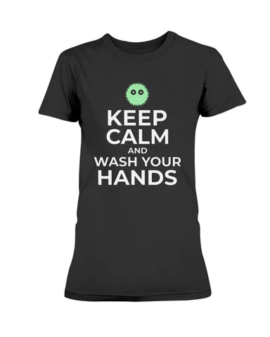 Image of Keep Calm and Wash Your Hands Missy T-Shirt