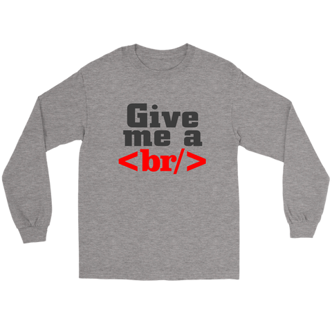 Image of Give me a break shirt