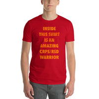 Inside This Shirt Is An Amazing CRPS/RSD Warrior Short-Sleeve T-Shirt