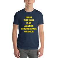 Inside This Shirt Is An Amazing Endometriosis Warrior Short-Sleeve T-Shirt