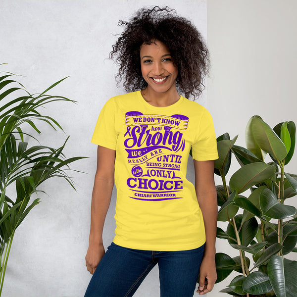 Strong Is The Only Choice/Chiari Malformation Short-Sleeve Unisex T-Shirt