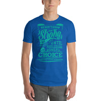 Strong Is The Only Choice/Polycystic Ovary Syndrome Short-Sleeve T-Shirt