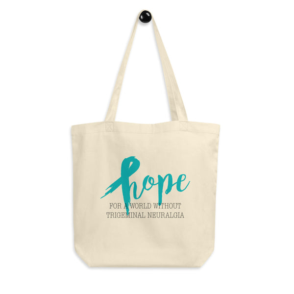 Hope For A World Without Trigeminal Neuralgia Eco Tote Bag