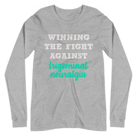 Winning The Fight Against Trigeminal Neuralgia Unisex Long Sleeve Tee