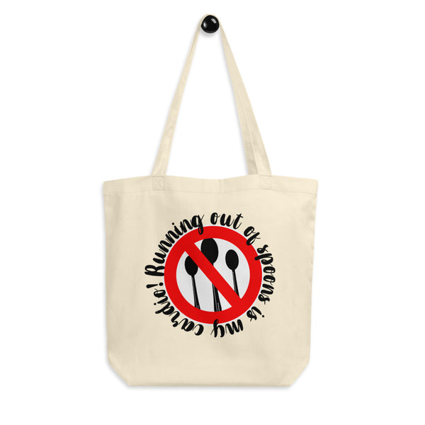 Running Out Of Spoons Is My Cardio Eco Tote Bag