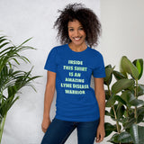 Inside This Shirt Is An Amazing Lyme Disease Warrior Short-Sleeve Unisex T-Shirt