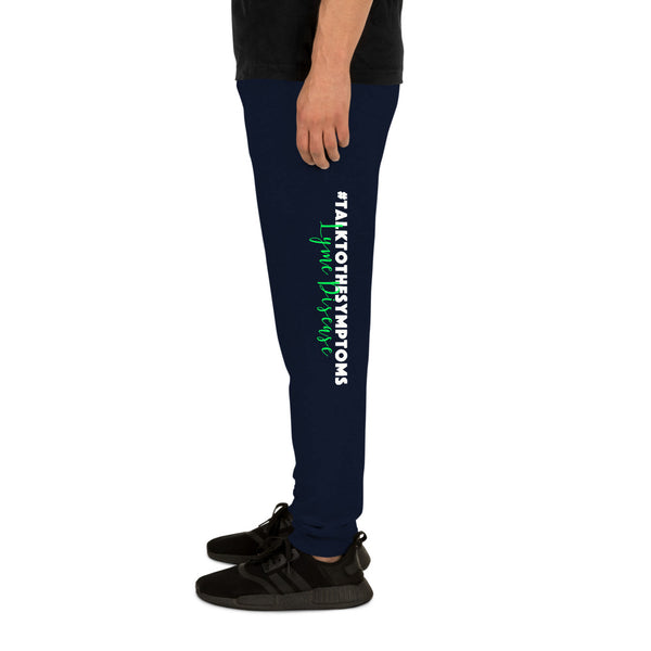 Talk To The Symptoms/Lyme Disease Unisex Joggers
