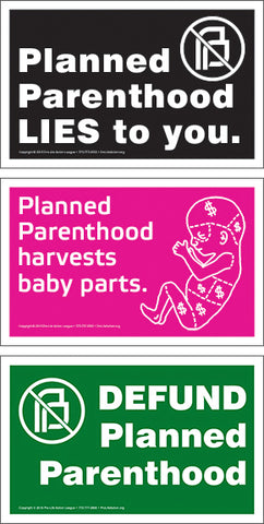 Protest Planned Parenthood 30 Sign Pack