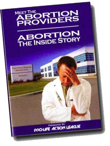 Meet the Abortion Providers PLUS Abortion: The Inside Story
