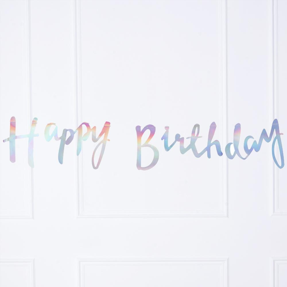 "An iridescent party garland with a ""Happy Birthday"" greeting"