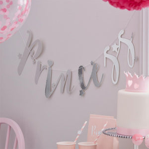"A silver party bunting saying ""Princess"" in shiny cursive text"