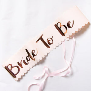 Bride to Be hen party sash with rose gold foil lettering