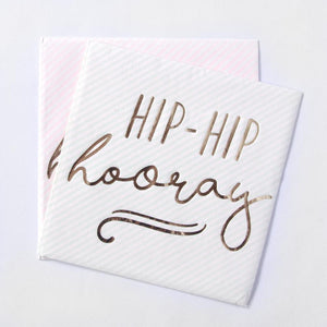 "2 pastel coloured party napkins with a ""Hip Hip Hooray"" phrase in gold foil"