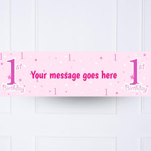 Pink 1st Birthday Personalised Party Banner