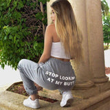 Autumn Women Pants Series Winter Streetwear Joggers Stop Looking At My Dick Hip Hop Dance Trousers Pants Sweatpants