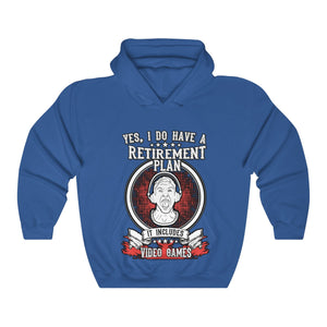 My Retirement Plan Includes Video Games Hooded Sweatshirt