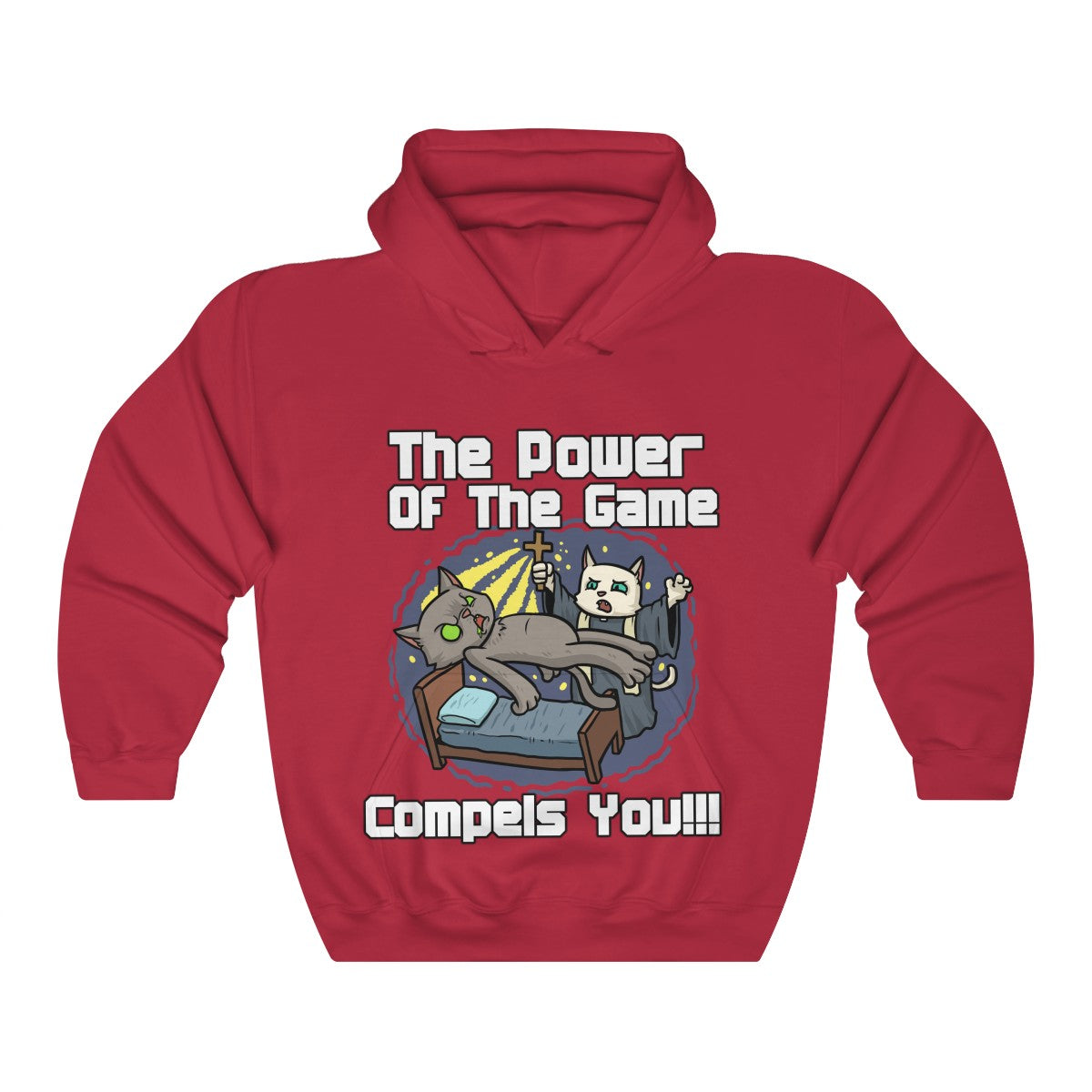 The Power Of The Game Compels You Hooded Sweatshirt
