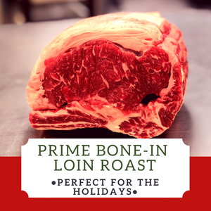 Prime Bone-In Loin Roast